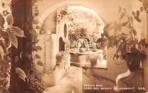 Casa Del Baron de Humbolt Mexico Postcard Tarjeta Postal Taxco Gro Casa Del B...