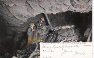 Mines California Gold Miners At Work 3000 Feet Under Ground