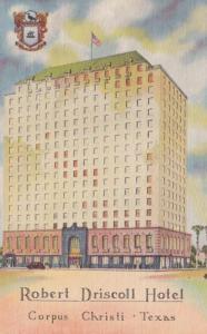 Texas Corpus Christi Robert Driscoll Hotel Curteich