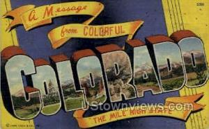 A Message From Colorful Colorado The Mile High State