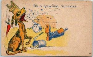 Vintage 1911 Comic Postcard Noisy Dog on Farm I'm a Howling Success w/ Cancel