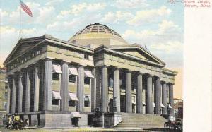 BOSTON, Massachusetts, 1901-07 ; Custom House