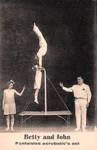 Betty & John Fantaisies Acrobatic's Act Unused