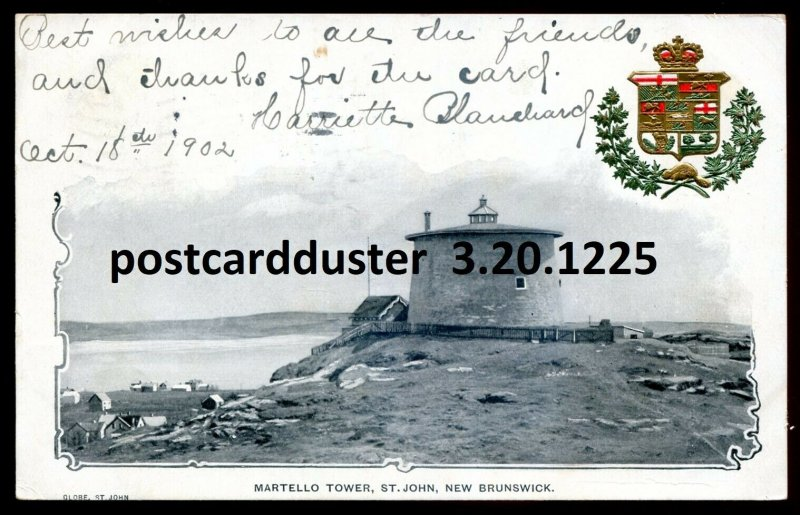 1225 - ST. JOHN NB Postcard 1902 Martello Tower. Patriotic / Heraldic Crest