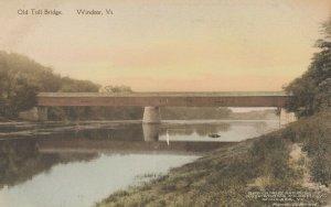 WINDSOR , Vermont , 1900-10s ; Old Toll Bridge