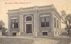 Belmont New York Surrogates Office Street View Antique Postcard K48519