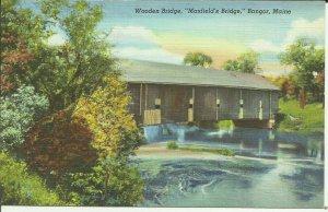 Bangor, Maine, Wooden Bridge, Maxfield's Bridge