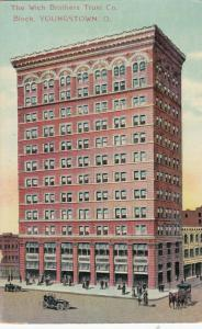 YOUNGSTOWN , Ohio , PU-1910 ;  The Wick Brothers Trust Co. Block
