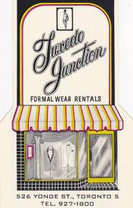 Store front shaped, Advertisement: Tuxedo Junction Ltd., Formal Wear Rentals,...