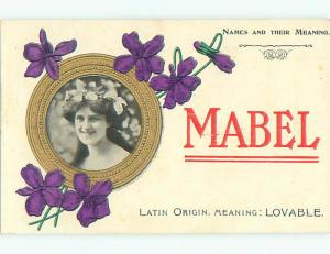 Pre-1907 GIRL NAMED MABEL - NAMES AND THEIR MEANING - LOVABLE k6921