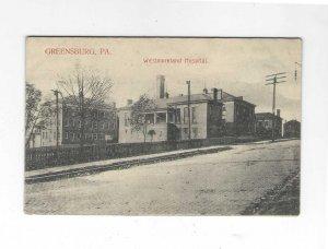 Vtg Pre 1907 Westmoreland Hospital,  Greensburg, Pennsylvania Postcard