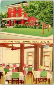 Vintage 1940s LIBERTY, Missouri Postcard COLONIAL HOTEL & Dining Room MWM Linen