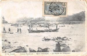 French Congo Francais - Haut Oubangui - Le rapide de l'Elephant, gondola