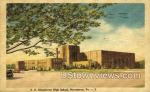 A.D. Eisenhower High School - Norristown, Pennsylvania