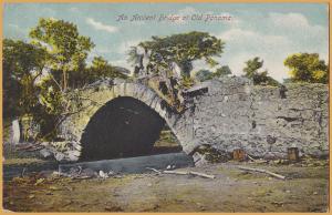 Panama Canal Zone-An Ancient Bridge at Old Panama-1913
