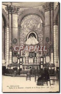 Postcard Old Toulouse Church of the sea bream Chapel of the Black Madonna