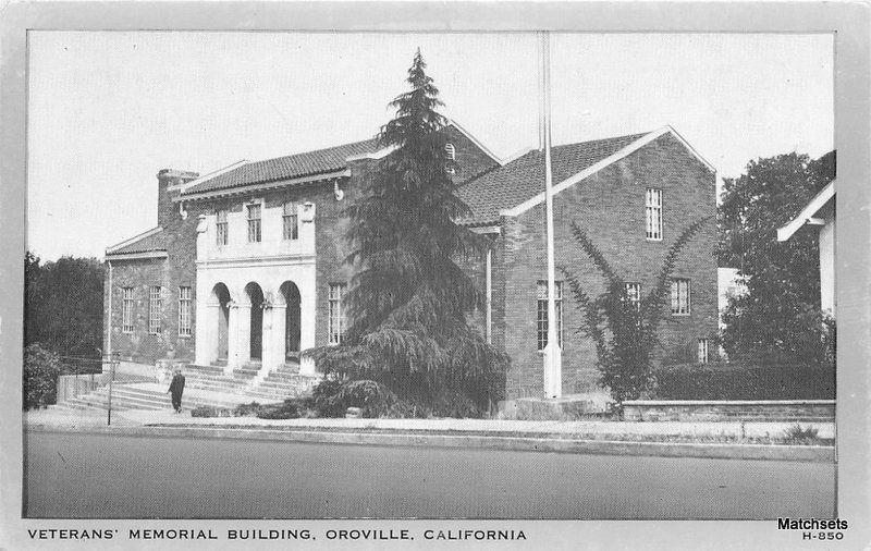 OROVILLE, CALIFORNIA Veterans Memorial Building Wayne postcard 4413