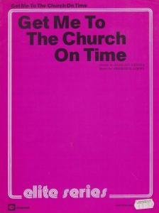 Get Me To The Church On Time 1950s Sheet Music