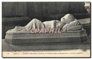 Old Postcard Dreux Chapelle Saint Louis Tombeau De Mademoiselle De Montpensier