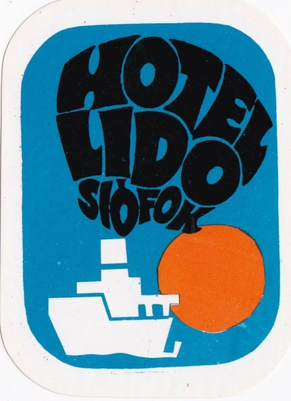 Hungary Siofok Hotel Lido Vintage Luggage Label sk3665
