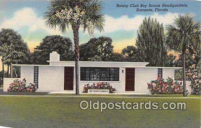 Rotary Club Boy Scouts Headquarters Sarasota, Florida, USA Postcards Post Car...