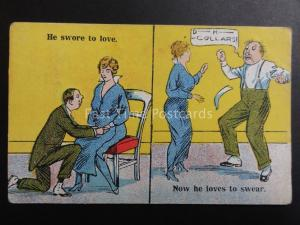 Old Comic Postcard: HE SWORE TO LOVE........NOW HE LOVES TO SWEAR!