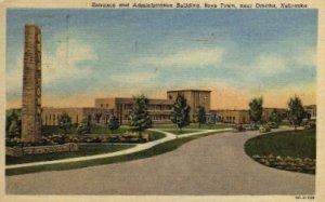 Entrance and Administration Building in Omaha, Nebraska