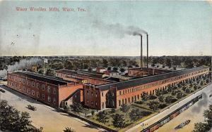 D50/ Waco Texas Tx Postcard 1907 Waco Woollen Mills Building Factory