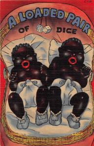 E29/ Black Americana Postcard Linen A Loaded Pair od Dice Babies Diapers 11