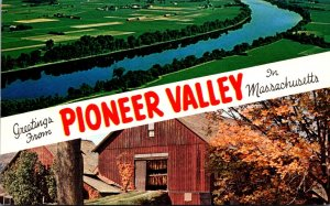Massachusetts Greetings From The Pioneer Valley Showing Connecticut River and...