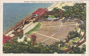 Outdoor Theatre Famous For The Lost Colony Plays Roanoke Island North Carolina