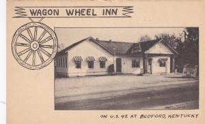 Wagon Wheel Inn , U.S. 42 , BEDFORD , Kentucky , PU-1951