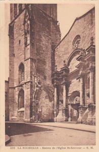 La Rochelle , France , 1910-20s ; Entree de l'Eglise St-Sauveur