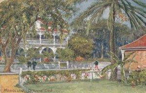 HONOLULU , Hawaii , 1900-10s ; Officer's Club ; TUCK 2712