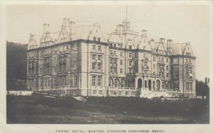 RP: BUXTON , England , UK, 1930-40s; Empire Hotel, Canadian Discharge Depot