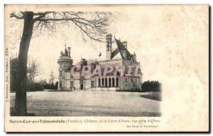 Old Postcard St Talmondais Cry In The Castle of the Court d & # 39Aron view p...