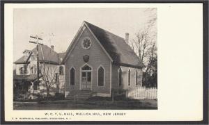 Mullica Hill NJ Women's Christian Temperance Union Hall WCTU 1900s UDB Postcard