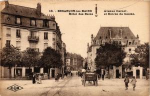 CPA BESANCON-les-BAINS - Avenue Carnot - Hoteldes Bains et Entrée du .. (299936)