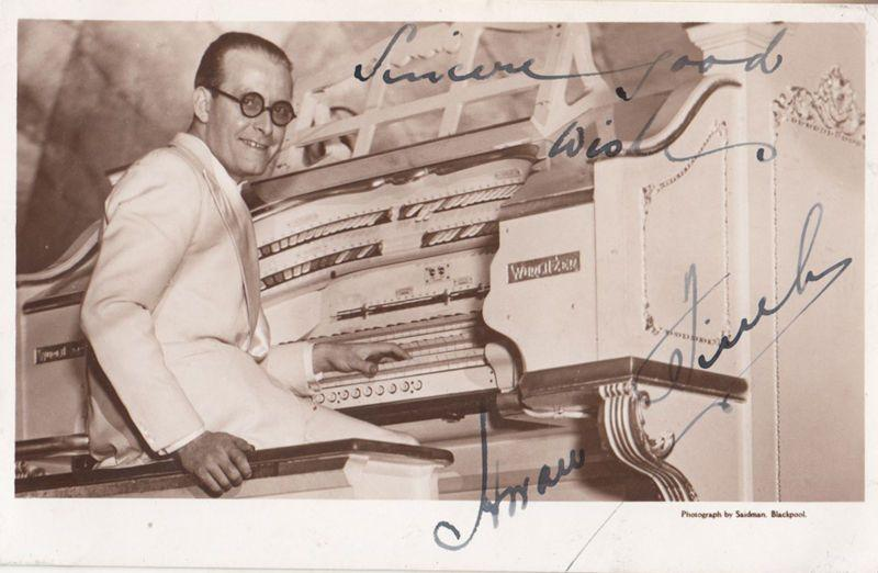 Horace Finch on Wurlitzer Organ Empress Ballroom Blackpool Hand Signed Postcard