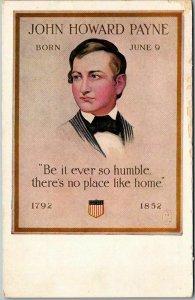 Vintage 1910s JOHN HOWARD PAYNE Postcard There's No Place Like Home