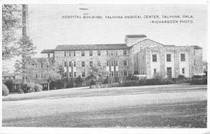 Talihina Oklahoma~Medical Center~Hospital Building~1950s B&W Postcard