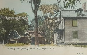 c1898-1906 Carrytown NY Hand Colored Postcard, Philipse Manor House & Mill A23