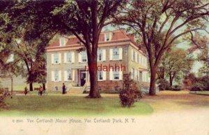 VAN CORTLANDT MANOR HOUSE, VAN CORTLANDT PARK, NY 1910