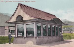 ASHLAND, Oregon, 1900-1910's; Permanent Exhibit Building