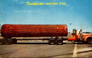 Truck Carrying Giant Log Toothpicks Western Style 1963