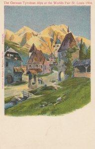 ST. LOUIS, Missouri, 1904 World's Fair ; The German Tyrolean Alps # 1