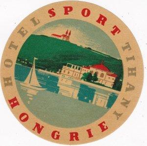 Hungary Tihany Hotel Sport Vintage Luggage Label sk3691
