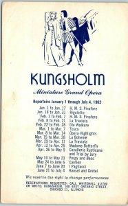 Chicago IL Adv. Postcard KUNGSHOLM Miniature Grand Opera - 1962 Schedule UNUSED