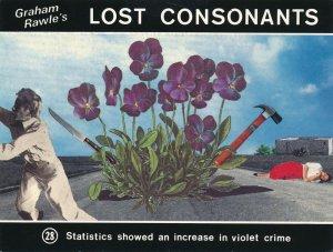 Graham Rawle's Lost Consonants - Humor - Pun - Increase in Violet Crime