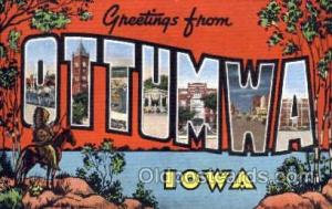 Greetings From Ottumwa, Iowa, USA Large Letter Town Towns Postcard Postcards ...